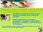 children with special needs need physical activity too