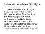luther and worship first hymn