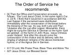 the order of service he recommends44