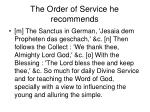 the order of service he recommends46