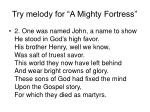 try melody for a mighty fortress