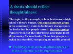 a thesis should reflect thoughtfulness