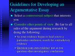 guidelines for developing an argumentative essay