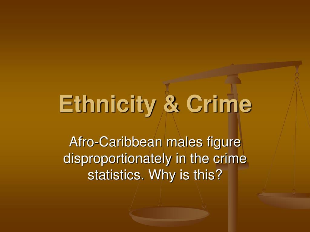 ethnicity crime l.