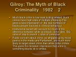 gilroy the myth of black criminality 1982 2