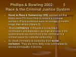 phillips bowling 2002 5 race the criminal justice system