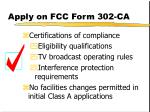 apply on fcc form 302 ca