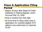 class a application filing period