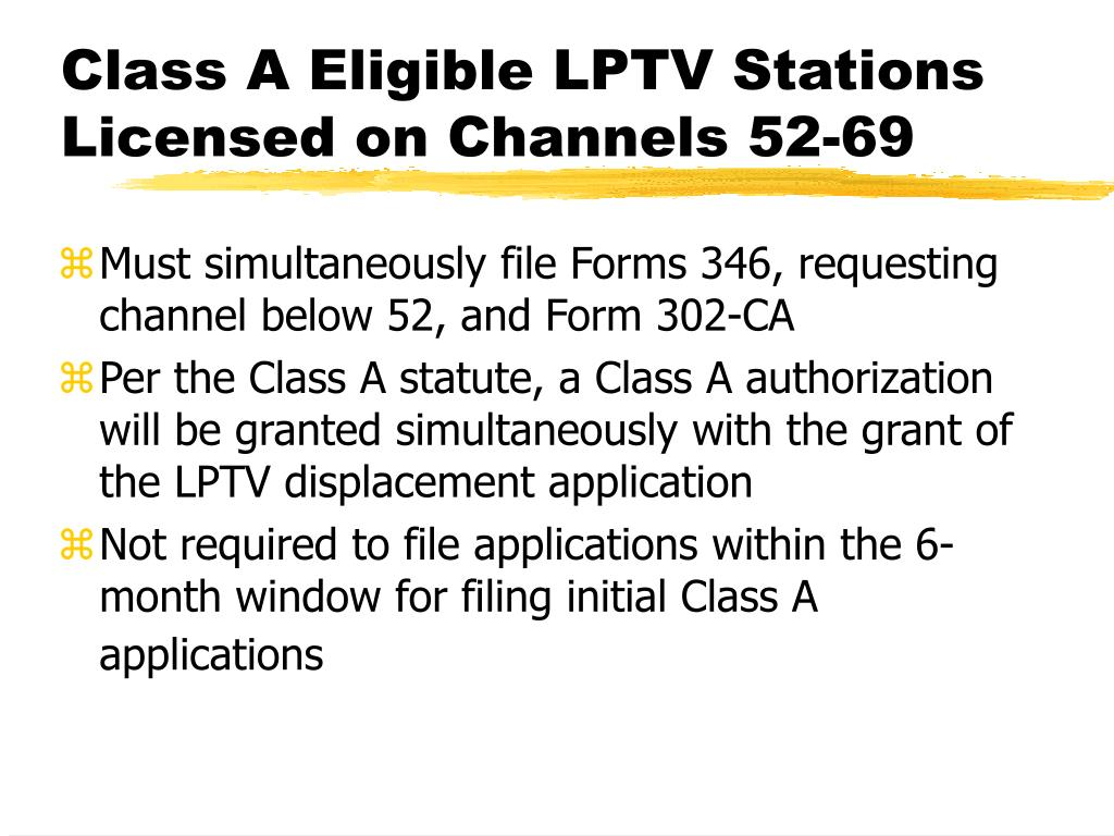 Class A Eligible LPTV Stations Licensed on Channels 52-69