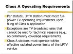 class a operating requirements