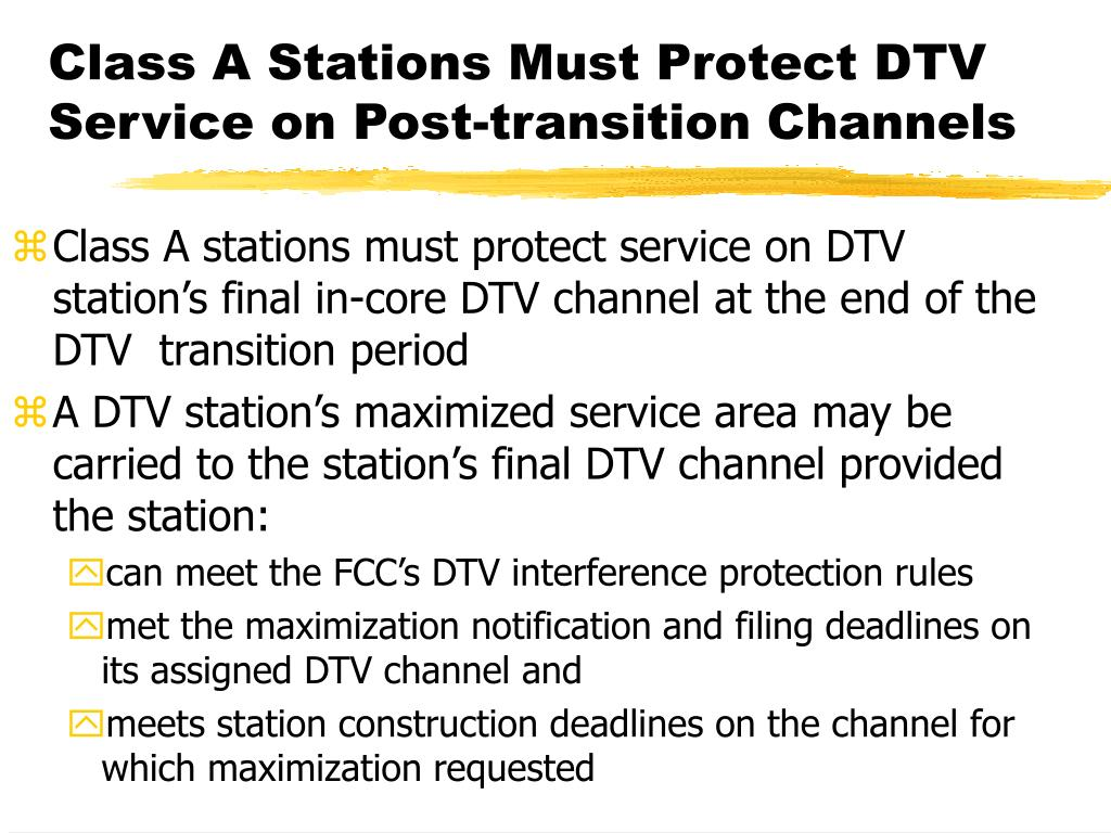 Class A Stations Must Protect DTV Service on Post-transition Channels