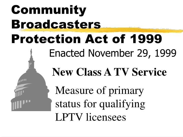 Community broadcasters protection act of 1999