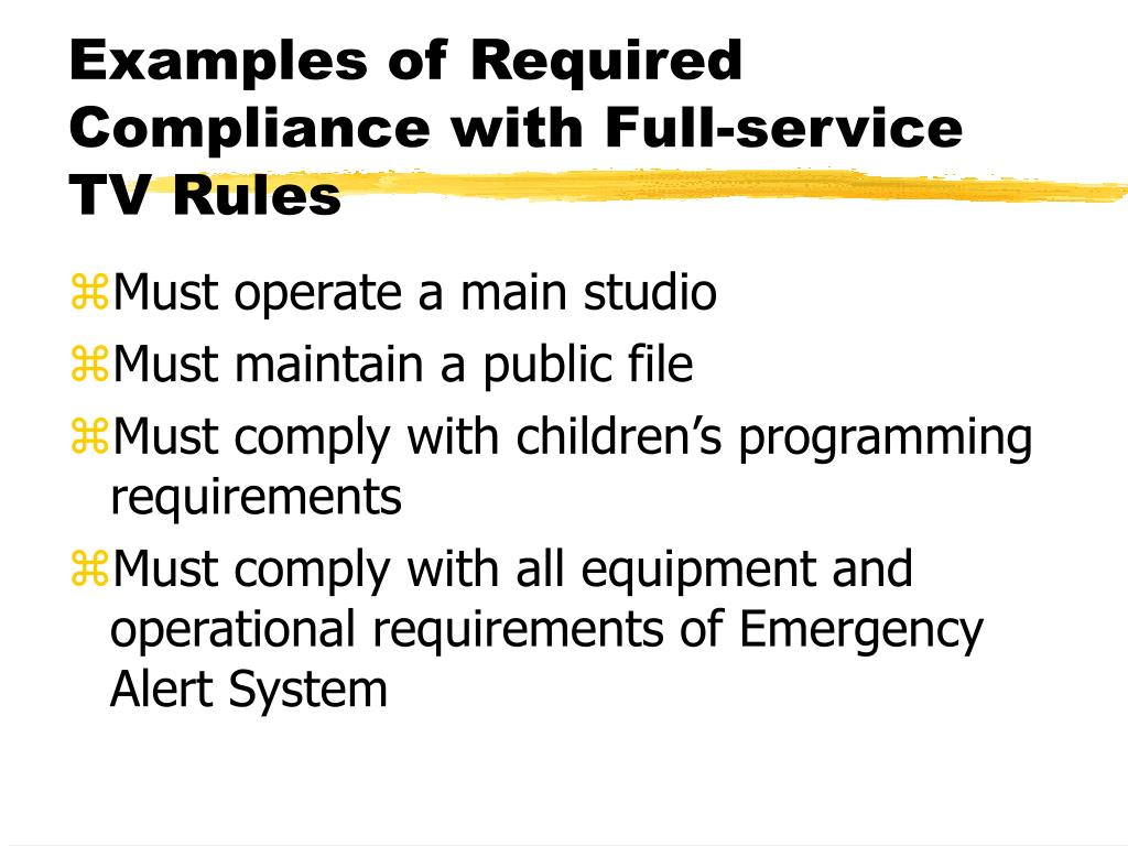 Examples of Required Compliance with Full-service TV Rules