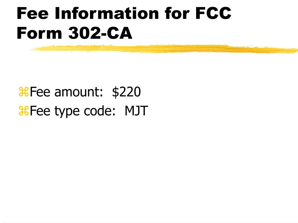 Fee Information for FCC Form 302-CA