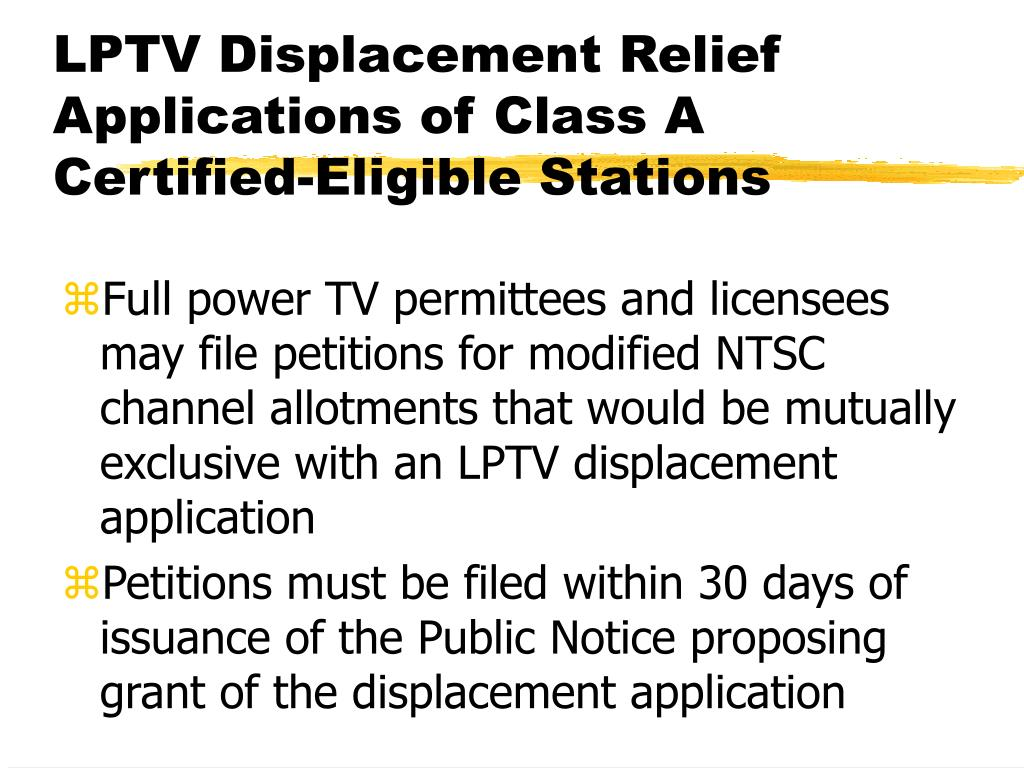 LPTV Displacement Relief Applications of Class A Certified-Eligible Stations