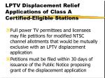 lptv displacement relief applications of class a certified eligible stations38