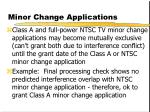 minor change applications41