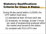 statutory qualifications criteria for class a status