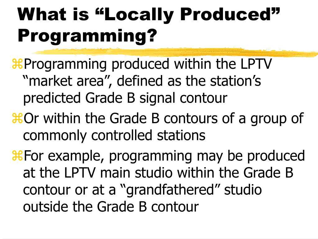"What is ""Locally Produced"" Programming?"