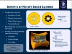 benefits of history based systems