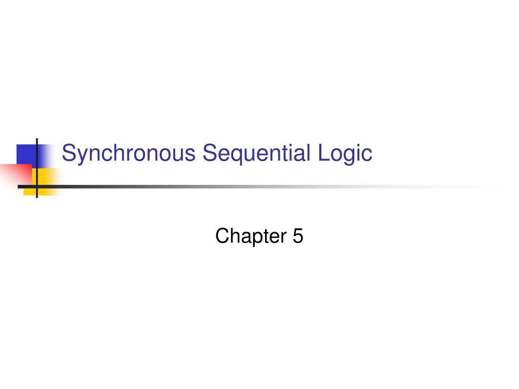 synchronous sequential logic l.