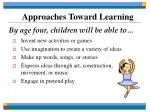 approaches toward learning