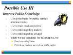 possible use iii