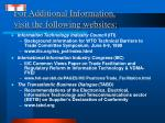 for additional information visit the following websites