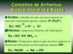 conceitos de arrhenius cidos hidretos e bases
