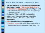 slide 16 brain functions in rem sleep pgo waves