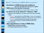 slide 20 the function of rem what is it good for