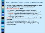slide 5 mammoth cave etc altering the biological clock