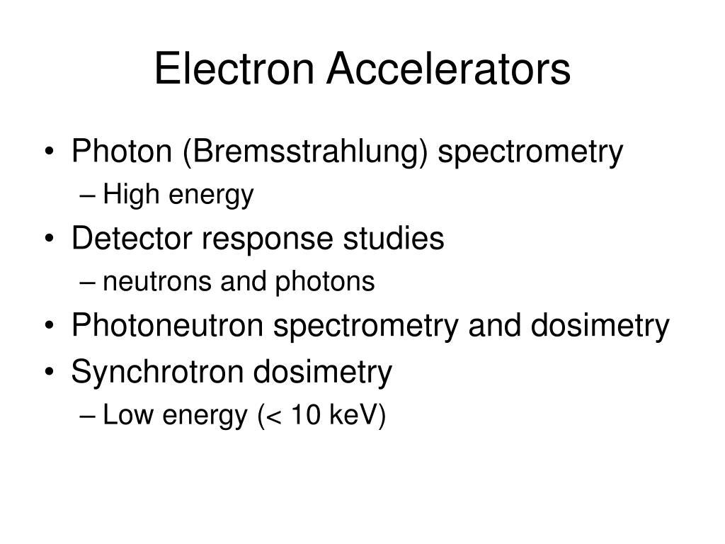 Electron Accelerators
