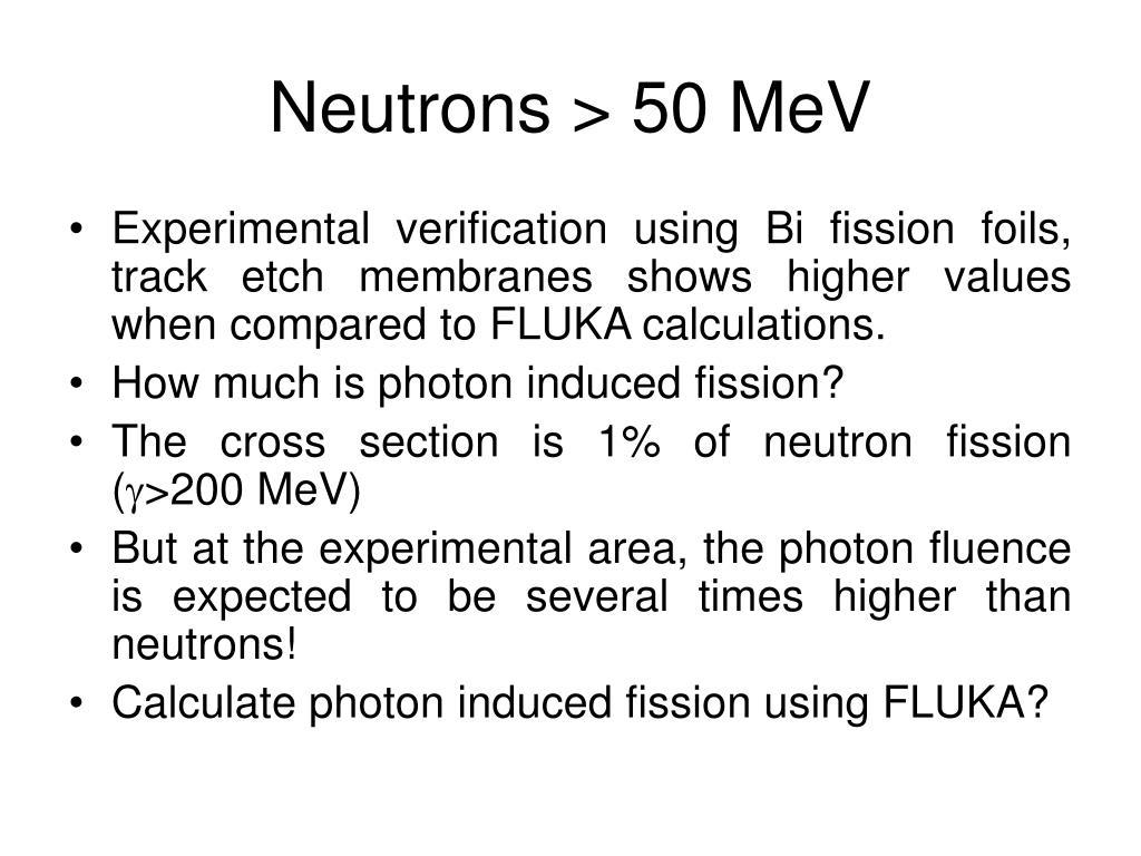 Neutrons > 50 MeV
