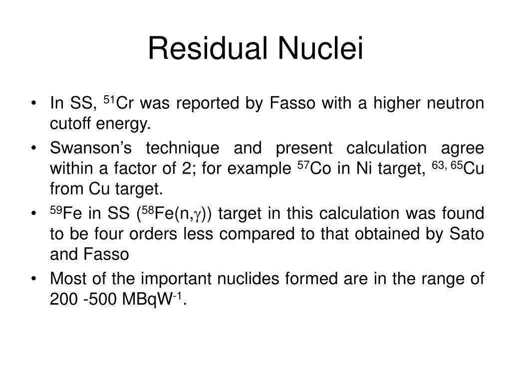 Residual Nuclei