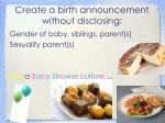 create a birth announcement without disclosing