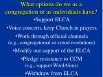 what options do we as a congregation or as individuals have