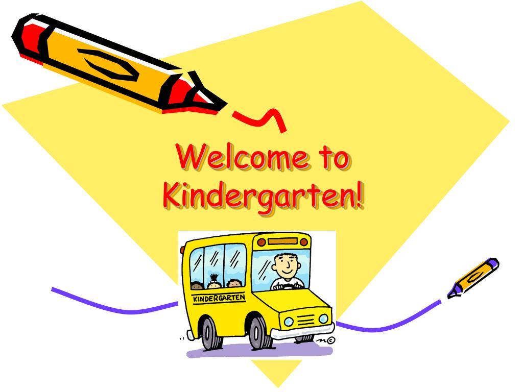 welcome to kindergarten l.