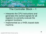 the controller block 1