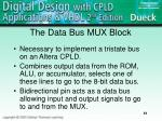 the data bus mux block