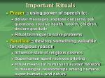 important rituals