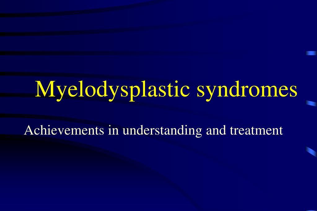 myelodysplastic syndromes l.