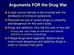 arguments for the drug war