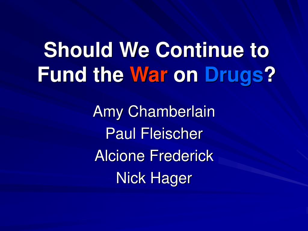 should we continue to fund the war on drugs l.