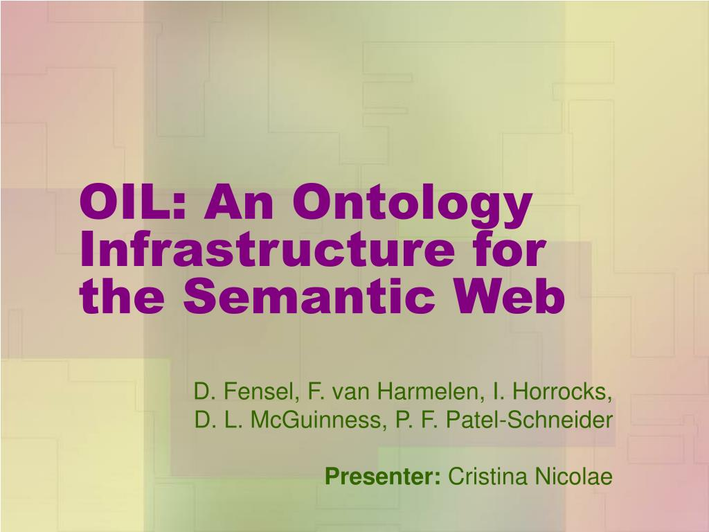 oil an ontology infrastructure for the semantic web l.