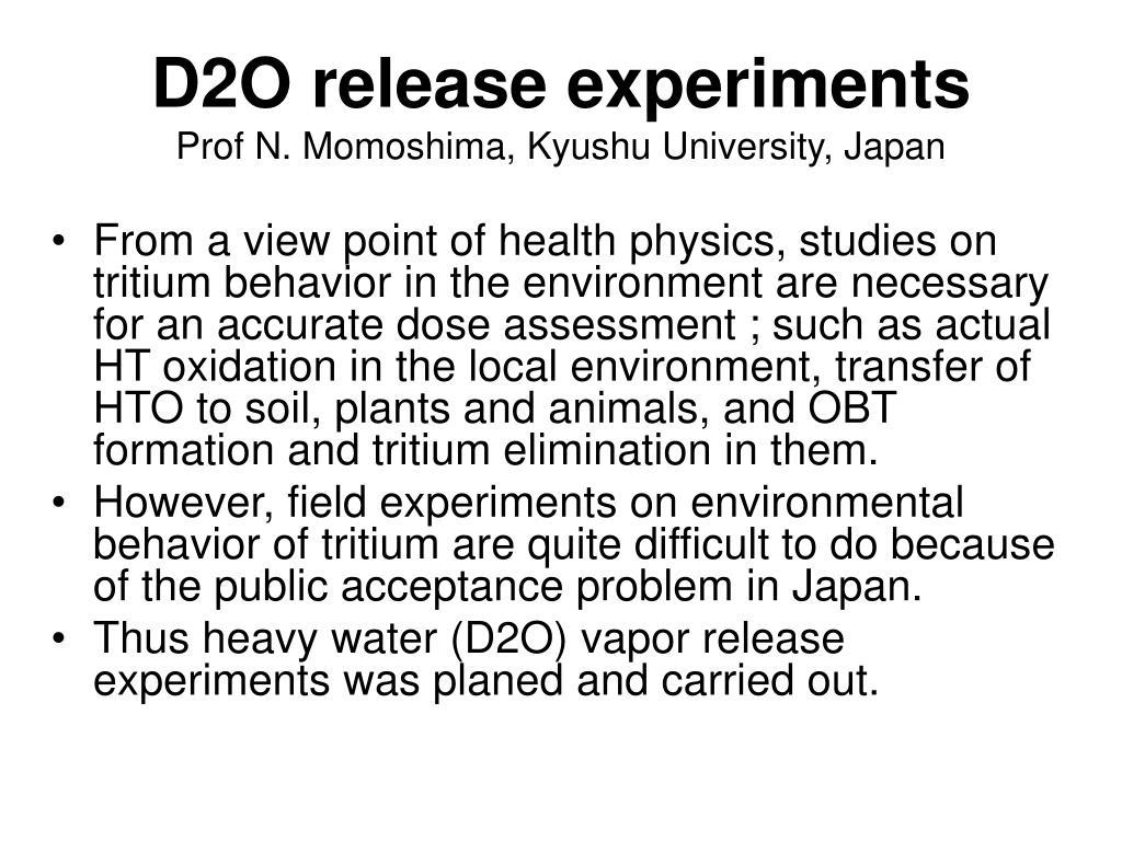 d2o release experiments prof n momoshima kyushu university japan l.