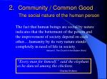 2 community common good the social nature of the human person