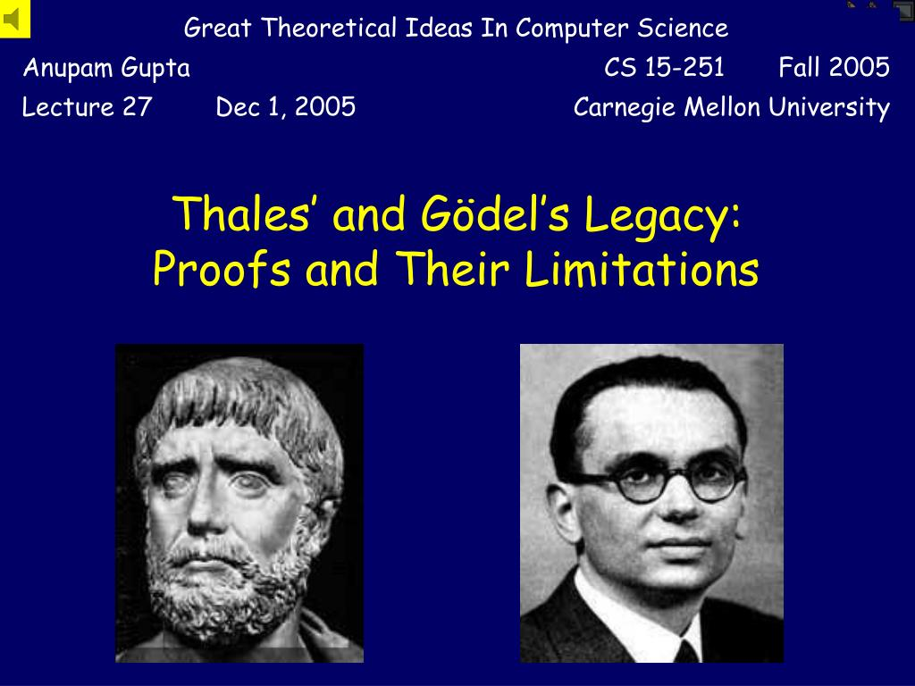 thales and g del s legacy proofs and their limitations l.