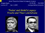 thales and g del s legacy proofs and their limitations