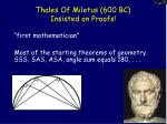 thales of miletus 600 bc insisted on proofs